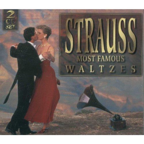 Johann Strauss - Most Famous Waltzes
