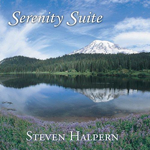 Serenity Suite By Steven Halpern