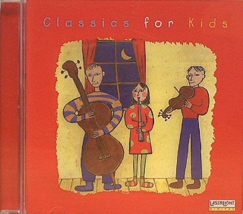 Classics for Kids - Classics for Kids By Classics for Kids
