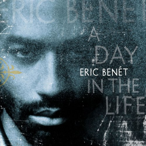 Benet, Eric - A Day in the Life