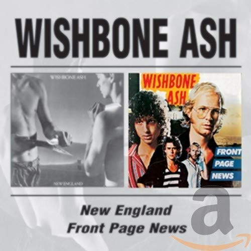 Wishbone Ash - New England / Front Page News By Wishbone Ash