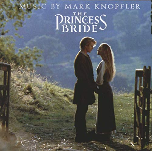 Princess Bride By Mark Knopfler