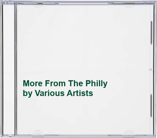 Various Artists - More From The Philly By Various Artists