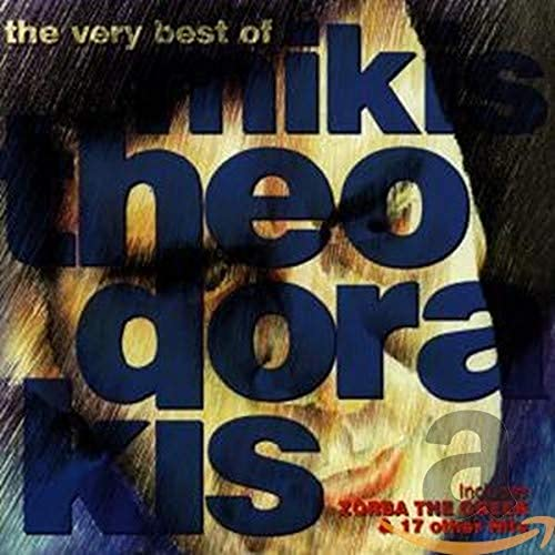 Theodorakis, Mikis - The Very Best of Mikis Theodorakis By Theodorakis, Mikis