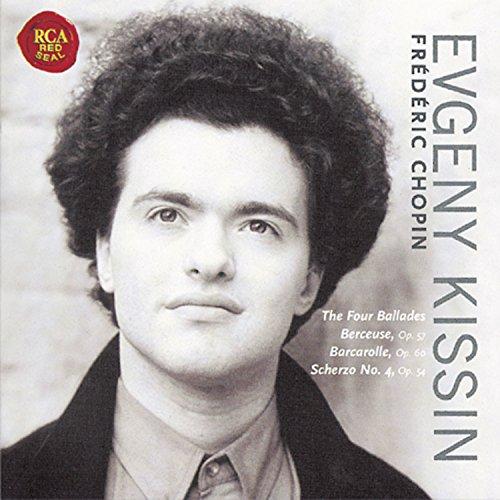 Kissin, Evgeny - Chopin - 4 Ballades / Piano Works