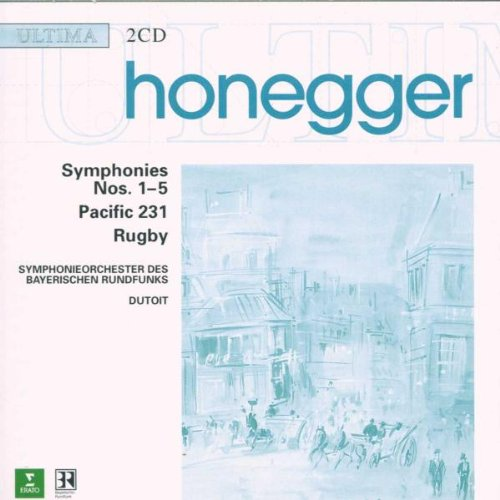 Honegger: Symphony 1-5, Pacific 231, Rugby