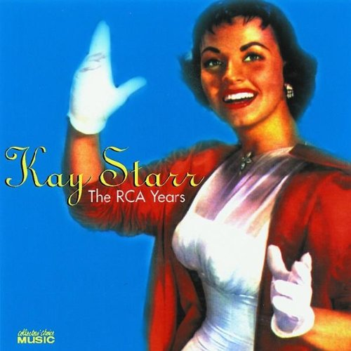 Kay Starr - The RCA Years