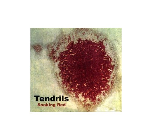 Tendrills - Soaking Red By Tendrills