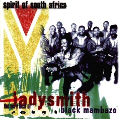 Ladysmith Black Mambazo - Spirit of South Africa: The Very Best of Ladysmith Black Mambazo By Ladysmith Black Mambazo