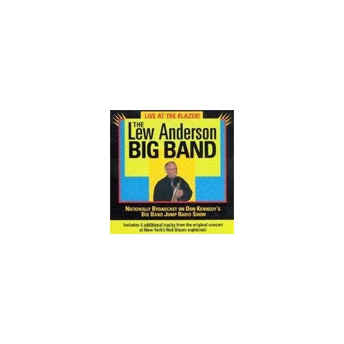 lew anderson big band - Live at the Blazer! By lew anderson big band