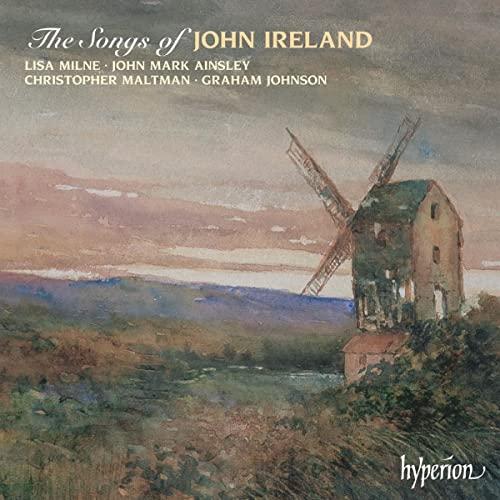 Christopher Maltman - The Songs of John Ireland By Christopher Maltman