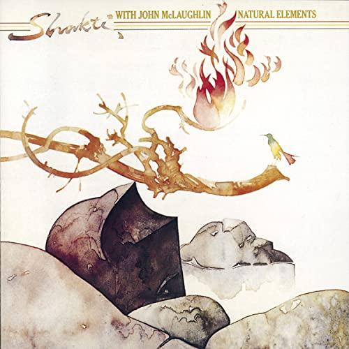 Shakti with John McLaughlin - Natural Elements By Shakti with John McLaughlin