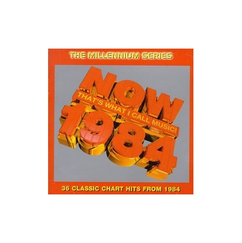 Various Artists - Now That's What I Call Music 1984 - Millennium Series