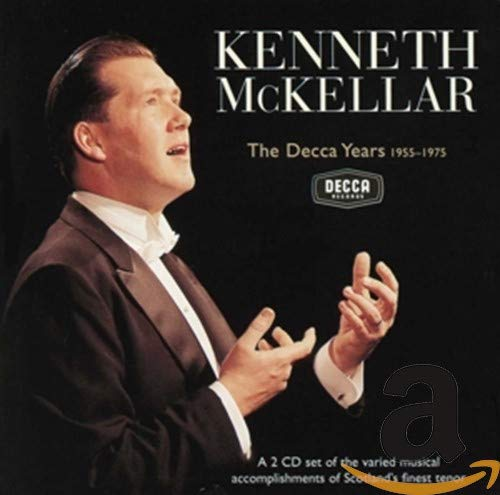 Kenneth McKellar - The Decca Years 1955-1975 By Kenneth McKellar