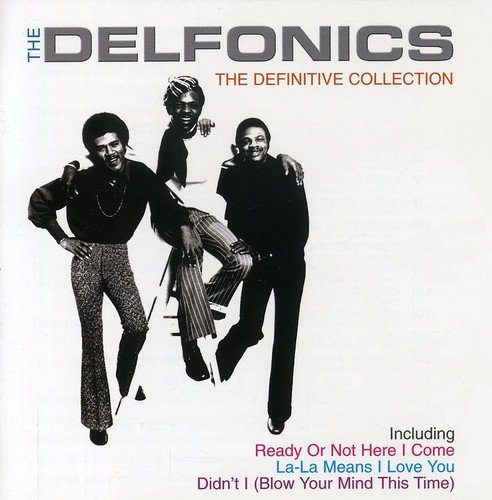 The Definitive Collection By The Delfonics