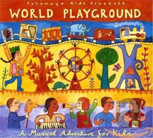 Putumayo Kids Presents - World Playground By Putumayo Kids Presents