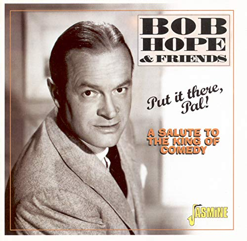 Bob Hope & Friends - Put It There, Pal! - A Salute to the King of Comedy