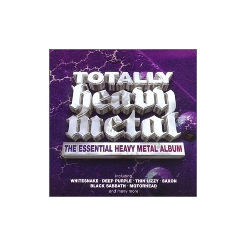 Various Artists - Totally Heavy Metal: the Essential Heavy Metal Album