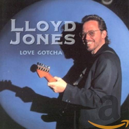 Lloyd Jones - Love Gotcha