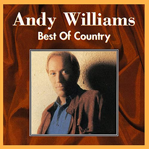 Andy Williams - Best Of Country