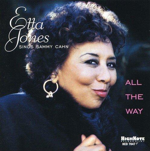 Etta Jones - All The Way: Etta Jones SINGS SAMMY CAHN