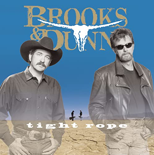 Brooks & Dunn - Tightrope