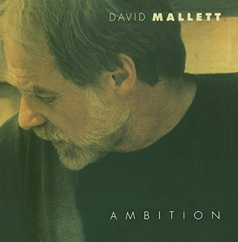 David Mallett - Ambition