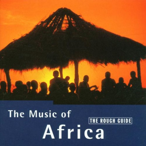 Various Artists - Rough Guide To Music Of Africa By Various Artists