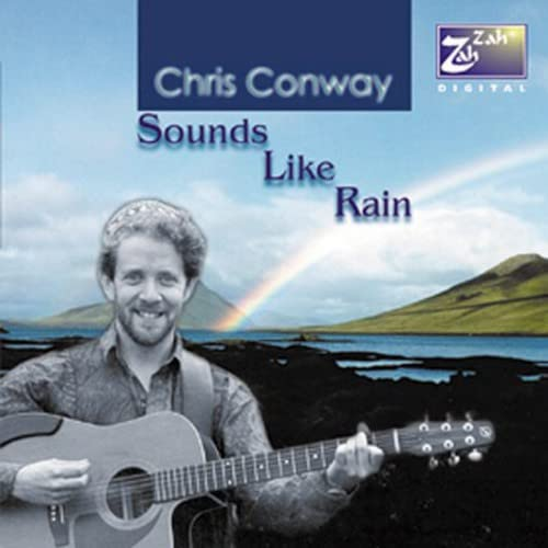 Chris Conway - Sounds Like Rain By Chris Conway