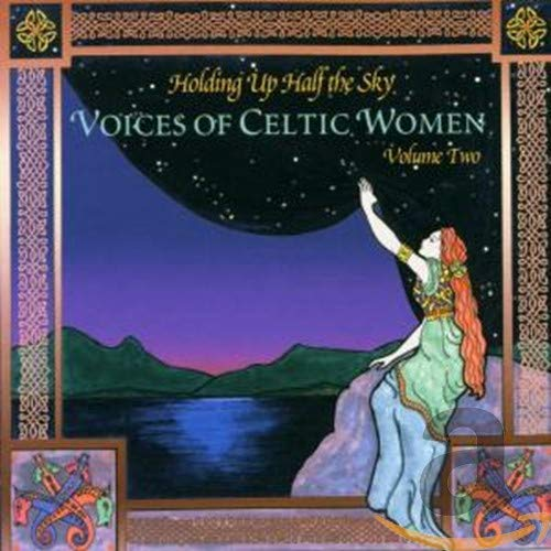 Various Artists - Holding up Half the Sky: Voices of Celtic Women, Vol. 2