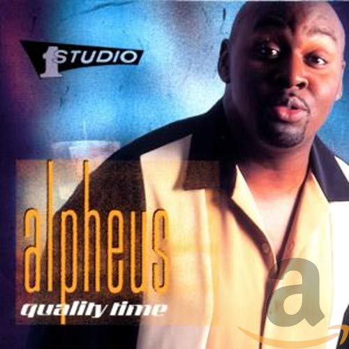 Alpheus - Quality Time By Alpheus