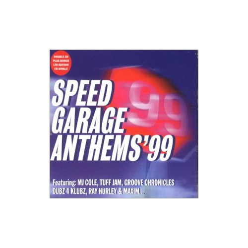 Various Artists - Speed Garage Anthems 99 By Various Artists