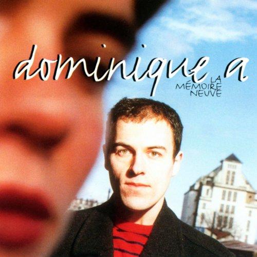 Dominique a. - La Memoire Neuve
