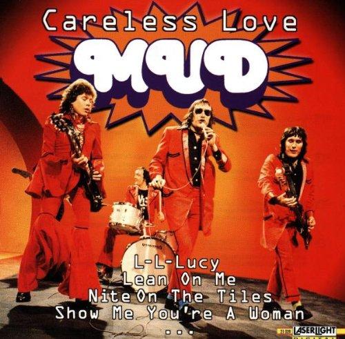 Mud - Careless Love