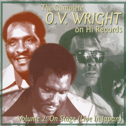 Wright, O.V. - The Complete O.V. Wright on Hi Records Vol.2: Live in Japan