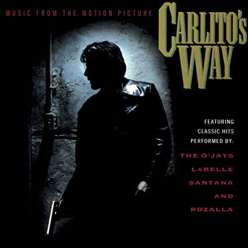 Original Soundtrack - Carlito's Way - Music From The Motion Picture