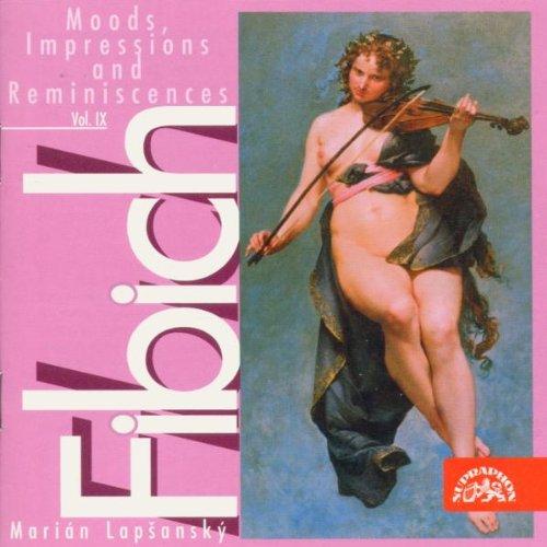 Fibich: Moods, Impressions and Reminiscences, Vol.9