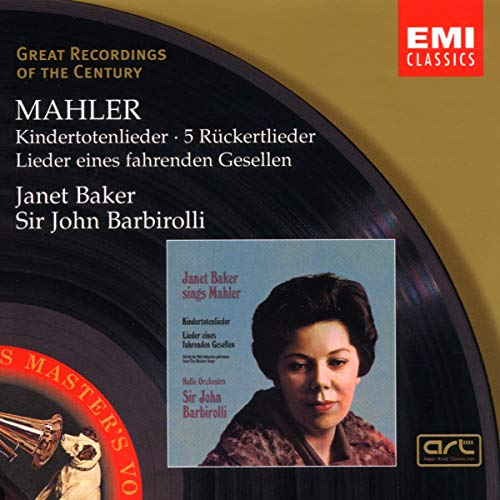Mahler: Kindertotenlieder; Rückert-Lieder; Lieder eines fahrenden Gesellen