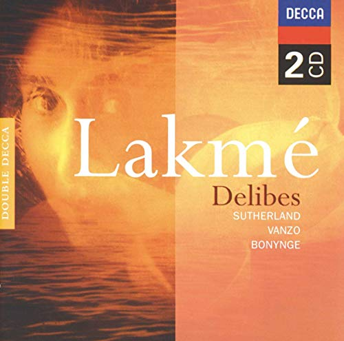 Lakme By Léo Delibes