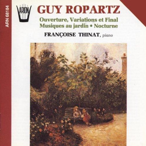 Francoise Thinat - Ropartz: Overture, Variations