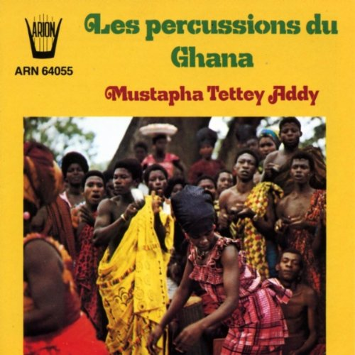 Mustapha Tettey Addy - Les Percussions Du Ghana