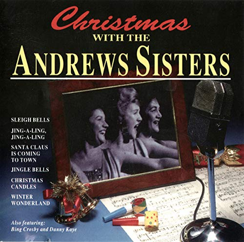Andrews Sisters - Andrews Sisters - Christmas With Andrew Sisters By Andrews Sisters