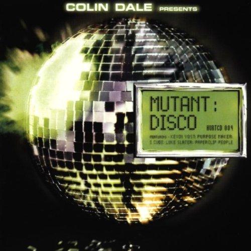 Dale, Colin - Mutant Disco: Colin Dale Presents...