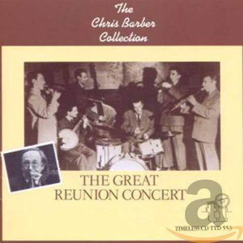 Chris Barber - The Grand Reunion Concert
