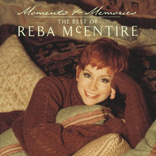 Reba Mcentire - Moments and Memories-Best of