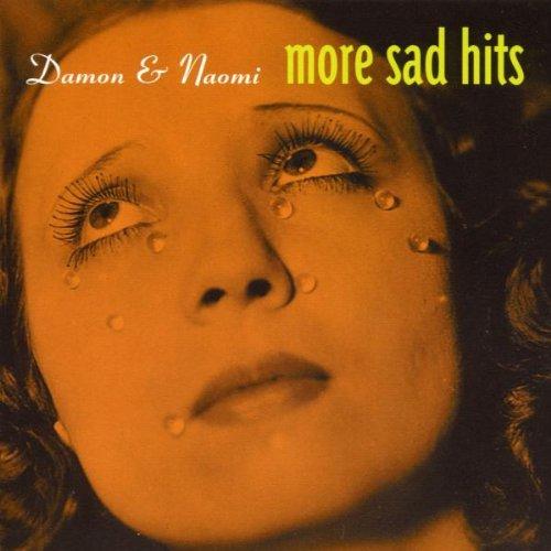 Damon and Naomi - More Sad Hits