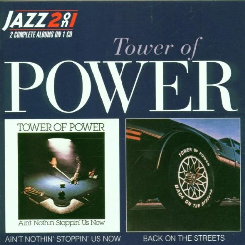 TOWER OF POWER - Ain't Nothin' Stoppin' Us Now/Back on the Streets