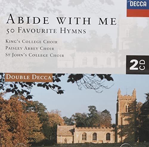 Abide With Me: 50 Favourite Hymns By Kings College Choir, Cambridge