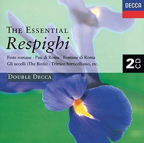The Essential Respighi