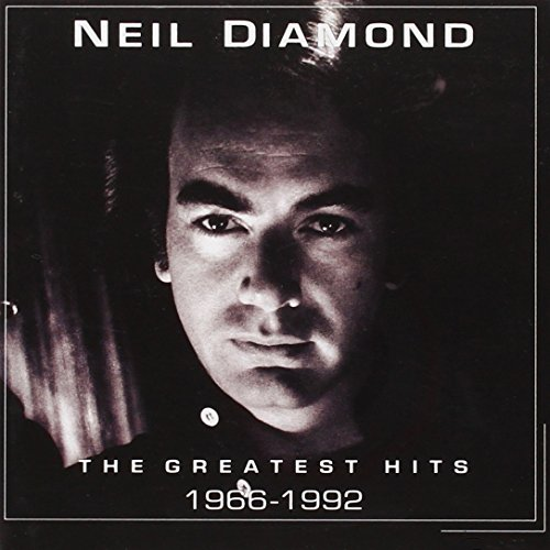 The Greatest Hits: 1966-1992 By Neil Diamond